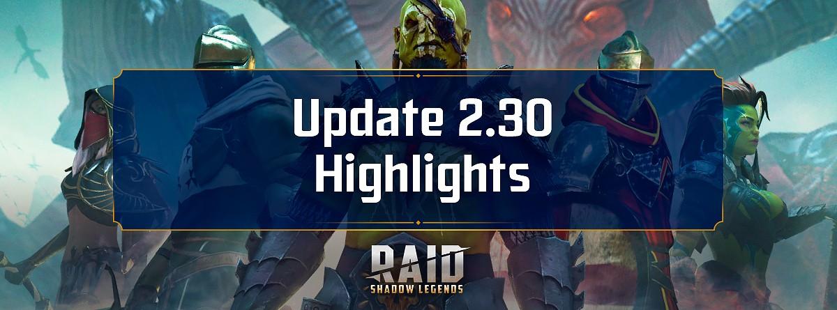 Основные моменты обновления 2.30 Raid Shadow Legends